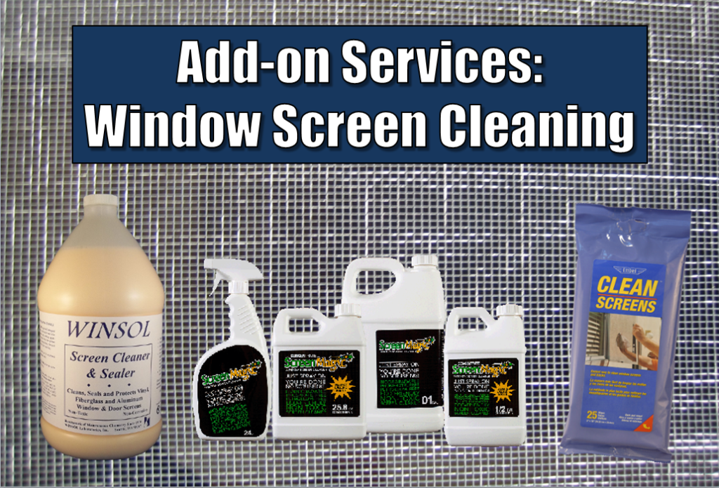 Add-on Services: Window Screen Cleaning